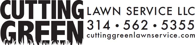 Cutting Green Lawn Service, LLC: Affordable Lawn Care for Less Green. Serving South and West St. Louis Counties. Don't get caught scrambling for a lawn service this summer. Call Jeff at (314) 562-5355 or email jeff@CuttingGreenLawnService.com.